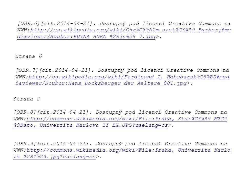 [OBR.6][cit.2014-04-21]. Dostupný pod licencí Creative Commons na